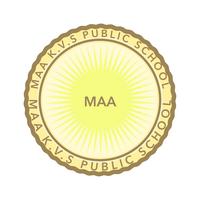 MAA K.V.S PUBLIC SCHOOL